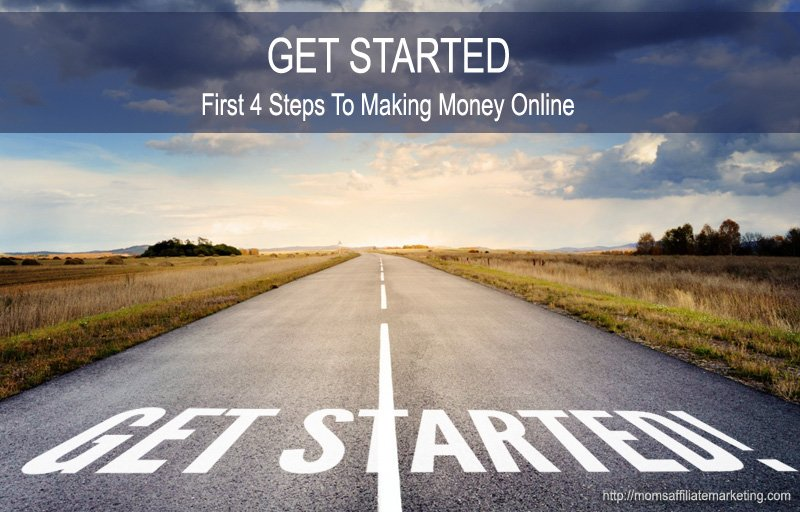 moms affiliate marketing get started here