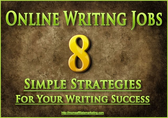 Online Writing Jobs 8 Simple Strategies