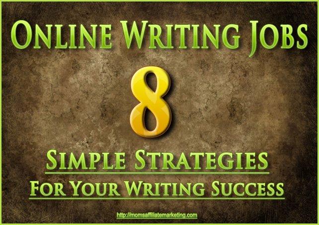 Online Writing Jobs 8 Simple Strategies