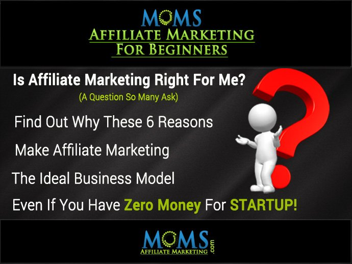 Is  Affiliate Marketing right for me